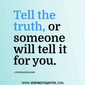 Tell the truth quote
