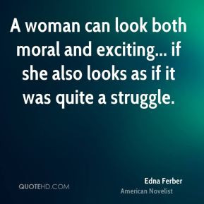 Edna Ferber Top Quotes
