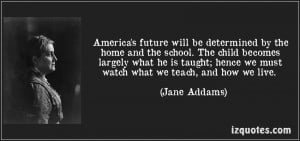 Future will be Determined by the home and the School ~ Future Quote ...
