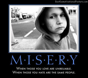 misery-sad-childhood-best-demotivational-posters