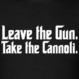 Design ~ The Godfather - Leave the Gun Take the Cannoli