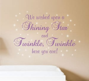 We wished upon a Shining Star and Twinkle, Twinkle here you are ...