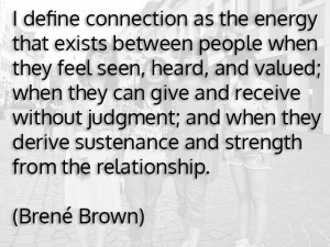 friends connection brene brown humans life happy cortex