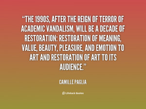 quote-Camille-Paglia-the-1990s-after-the-reign-of-terror-96810.png