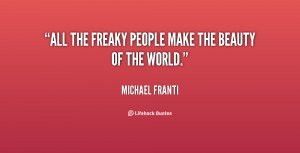 Freaky Quotes And Sayings