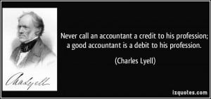 call an accountant a credit to his profession; a good accountant