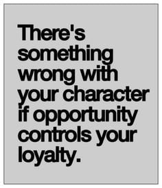 ... quotes inspiration true truths loyalty living quotes about life
