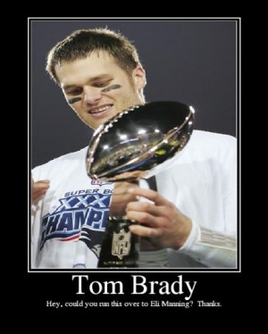 As much as I like Tom Brady, this is pretty funny!
