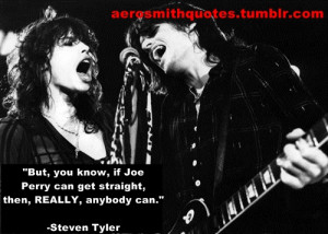 Aerosmith Quotes