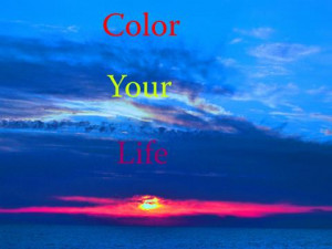 Color your life.