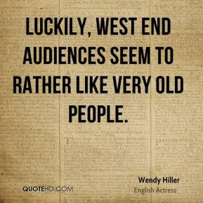 Wendy Hiller - Luckily, West End audiences seem to rather like very ...