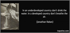 More Jonathan Raban Quotes