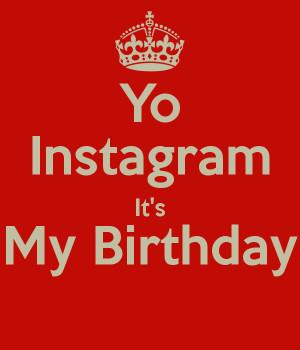 Its My Birthday Instagram