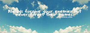 enemies {Advice Quotes Facebook Timeline Cover Picture, Advice Quotes ...