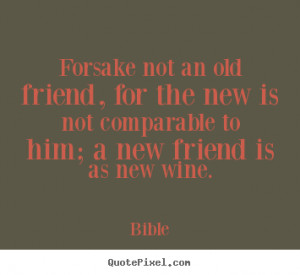 Old Friends Quotes And Sayings Friendship quotes from bible