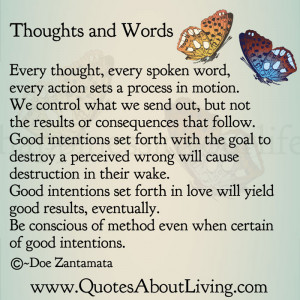 Good Intentions Quotes Good intentions set forth with