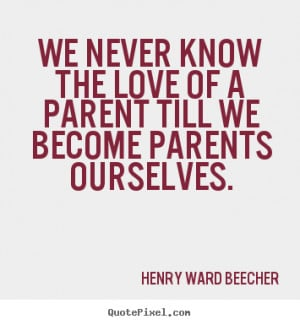 ... never know the love of a parent till we become parents ourselves