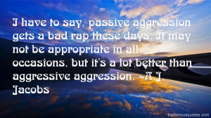 Quotes About Passive Aggressive