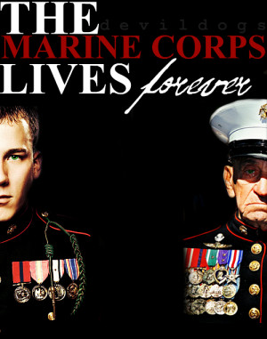 Marines die, that's what we're here for. But the Marine Corps ...