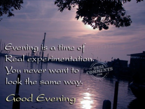 sayings good evening quotes with love positive quotes with pics good ...