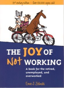 Retirement Quotations Image - The Joy of Not Working Cover