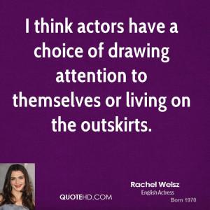 Rachel Weisz Quotes
