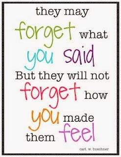 -what-you-said-But-they-will-not-forget-how-you-made-them-feel-quote ...