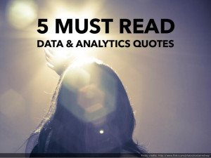 Must Read Data & Analytics Quotes