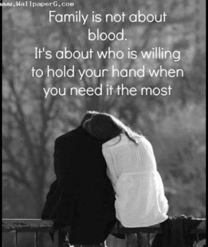 Download Family is not about blood - Heart touching love quote