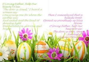 Easter Poem, O Loving Father, Help Our Hearts To See, Easter eggs ...