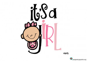 Its A Girl Quotes