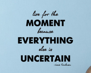 20 Quotes about Living In the Moment (images)