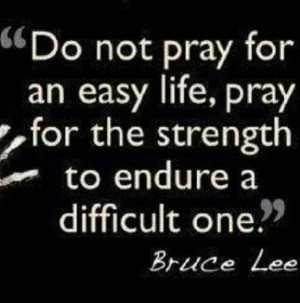 Pray for strength quote