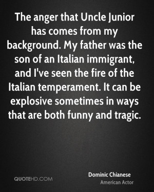 Dominic Chianese Anger Quotes