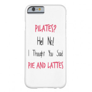 Pilates Funny Quote Black and Pink Barely There iPhone 6 Case