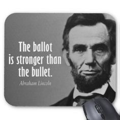 Abe Lincoln Quote on Voting