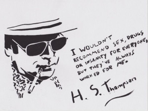 25 Splendid Hunter S. Thompson Quotes