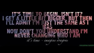 It's Time~ Imagine Dragons