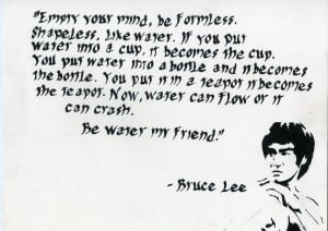 Bruce Lee quote Calligraphy by Goin88mph2