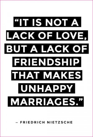 ... Makes Unhappy Marriages.