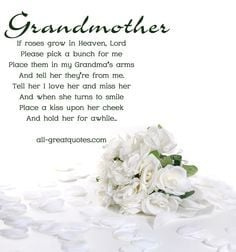 ... Heaven Grandma | In-Loving-Memory-Grandmother-If-Roses-Grow-In-Heaven