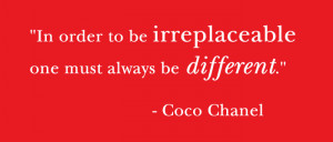 Quotes About Being Different Quote: coco chanel on being