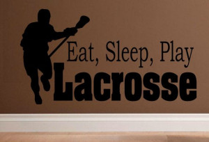 children wall decal quote Eat Sleep Play Lacrosse kids child on Etsy ...