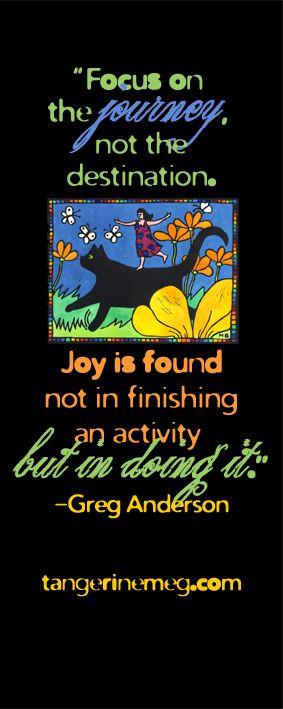 ... Joy Riding by Tangerine Meg | Quote: Greg Anderson | tangerinemeg.com