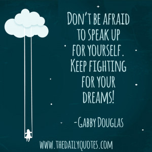 Stand Up For Yourself Gabby Douglas Daily Quotes Sayings Picturesjpg