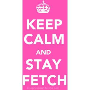 Keep Calm Girl Quotes