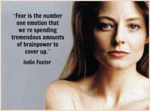 Jodie Foster -Movie Actor Quote - Film Actor Quote #jodiefoster