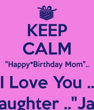 for mom happy birthday mom quotes wishing a very happy birthday happy ...