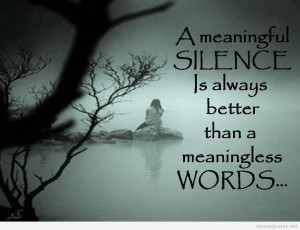 meaningful silence quote meaningful silence meaningful silence quote ...