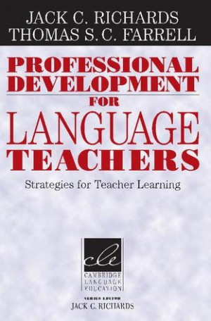 Professional Development for Language Teachers Strategies for Teacher